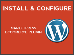 Install & configure marketpress ecommerce plugin