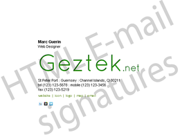 Create Quality HTML SIGNATURES for your personal, or business emails.