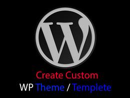 Create a custom WordPress theme or template