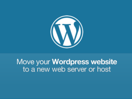 Move your Wordpress site to a new web host