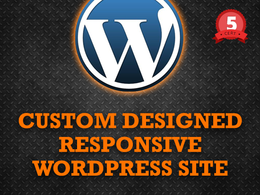 Design and build a 10 page responsive custom Wordpress  site
