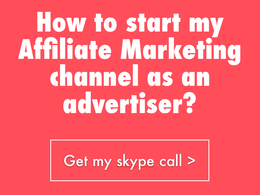 Explain how to start your Affiliate Marketing as an advertiser