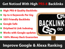 Get you noticed with high PR5-8 backlinks