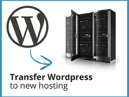 Transfer Wordpress / Website to new hosting