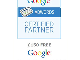 Set up your Google Adwords campaign  (upto £150 free Credit)