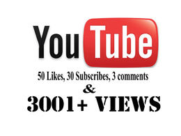 3001+ real people views + 50 likes + 30 subscribes + 3 comments