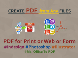 Create PDF File for Print or Web or FORM from any Design files