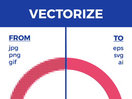 Convert your raster image or logo to high quality VECTOR file