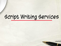Offer Script writing service for 60 sec video