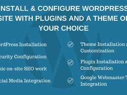 Install & configure Wordpress with plugins and a theme of your choice on your hosting