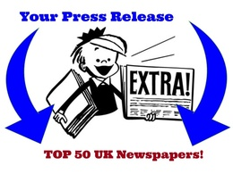 Submit your press release to the TOP 50 Newspapers in the UK