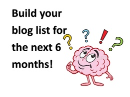 Build Your Blog List for the Next 6 Months