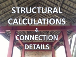Structural Calculations and Connection Details