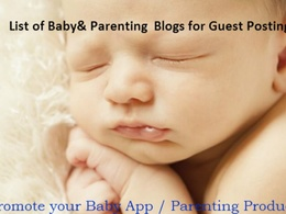 Provide you  list of 50 + high quality parenting blogs (PR1-PR6) accepting guest post
