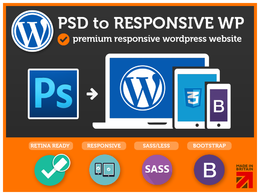 PSD to Wordpress Theme (Responsive / Bootstrap / Retina / SASS) -UK Expert-