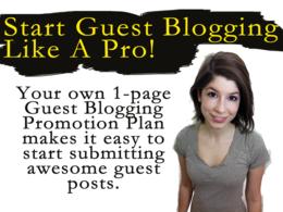 Create your guest post publishing - guest blogging promotion plan