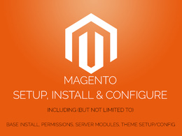 Setup, install and configure Magento on your server