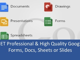 Create Professional Google Docs, Forms, Sheets and Presentations for You