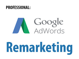 Create a winning google adwords remarketing campaign