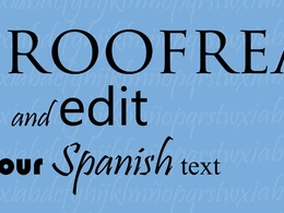 Perfectly proofread and edit any Spanish text up to 2500 words