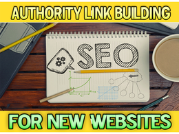 High Authority SEO Link Building for New Sites