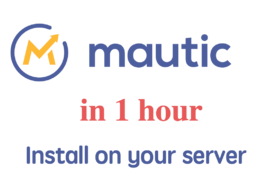 Setup fresh Mautic Marketing Automation platfotm in one hour