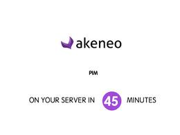 Install AKENEO PIM in 45 minutes