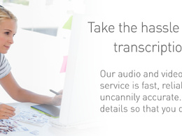 Perform quality Audio and Video transcription in to text