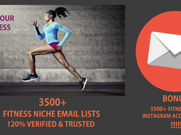 Give you 3500+ Fitness niche verified email addresses