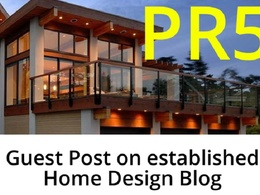 Guest Post on PR 5, DA 48 Home Design & Home Improvement Blog