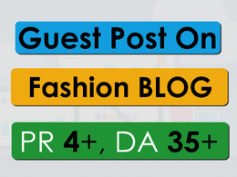 Do Guest post on PR-4, DA-35 Fashion blog