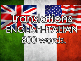 Translate 800 words from English to Italian and Viceversa