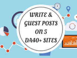 Write and publish 5 guest posts on DA40+ blogs