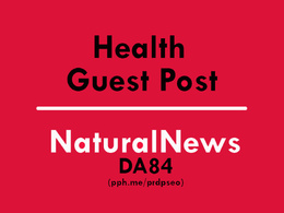 Guest post health article on NaturalNews.Com DA84