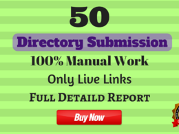 50 Directory Submission ☑ ☑ ☑ Only Live links ☑ ☑ ☑  100% Manual Work ☑ ☑ ☑