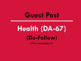 Guest Posting on Health Website DA-67