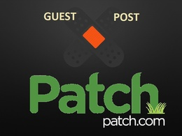 Write and guest Post in Patch.com DA 83 Dofollow ( From High Patch Profile)