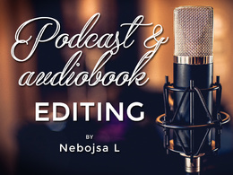 Professionally edit and mix your podcast or audiobook