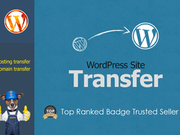 WordPress Website Migration/Transfer to new server or domain