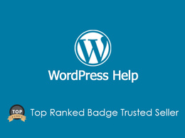 Help with any WordPress Issue or Problems *Faster Solution*