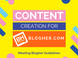 Write BLOGHER friendly content for guest posting with up to 1500 words
