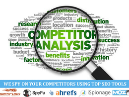 Conduct Competitor Analysis using SEMrush, SpyFu, AHREF, Moz and ISpoinage