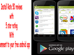 Install ,test   and good comment to your free android app