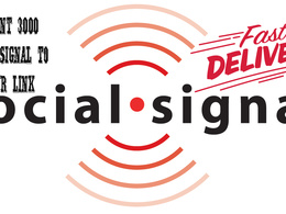 Provide Instant 3000 Social signal to your link