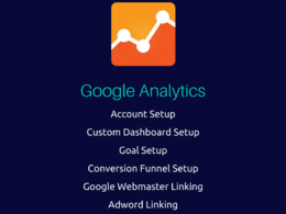 Setup Google Analytics with Goal Tracking, Conversion Funnel Setup [Custom Dashboard]