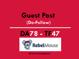 Guest Post an article of SEO/SMO on rebelmouse.com (Do-Follow)