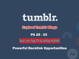 Get 30+ Tumblr Expired Blog Domains with 27+ PA