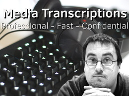High Quality Media Transcriptions (1-30mins, ICO/DPA registered)