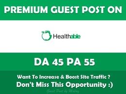 Write & Publish Health Guest Post Healthable. Healthable.org - DA 45