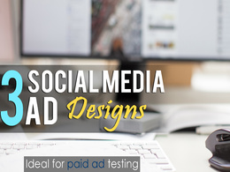 Design 3 different killer social media images for your campaign